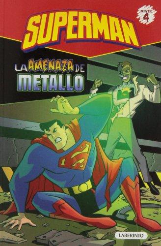 9788484837244: Superman. La amenaza de Metallo (Superhéroes de DC: Superman)