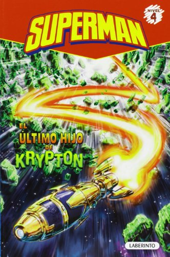 9788484837268: Superman. El último hijo de Krypton (Spanish Edition) (Superman, Level 4)