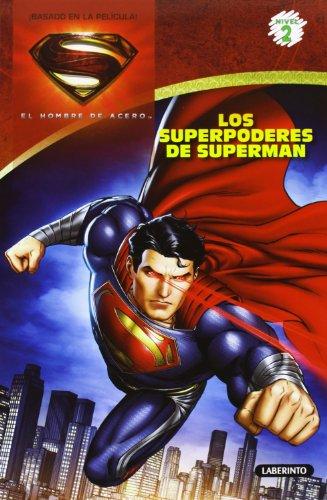 9788484837305: EL HOMBRE DE ACERO. Los superpoderes de Superman