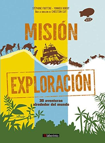 Misi n Exploraci n (Paperback): Stephane Frattini