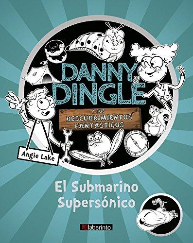 9788484839439: Danny Dingle y sus descubrimientos fantásticos: el Submarino Supersónico