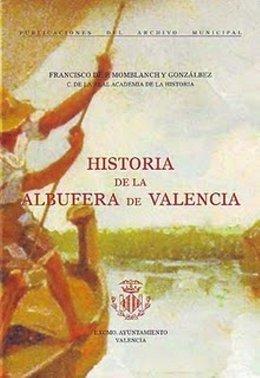 9788484843443: HISTORIA DE LA ALBUFERA DE VALENCIA