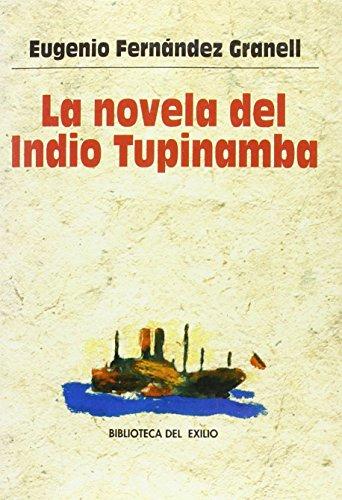 9788484850427: La novela del Indio Tupinamba
