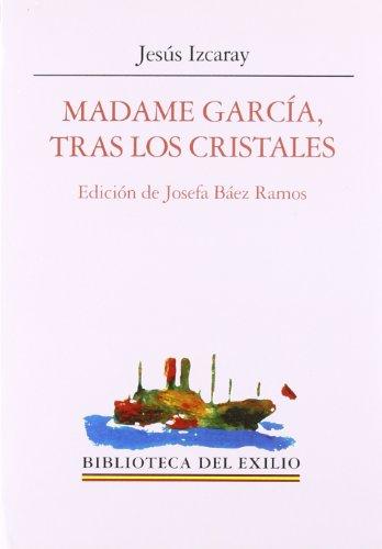 9788484852124: Madame Garcia, tras los cristales