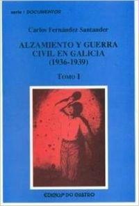 9788484852636: Alzamiento Y Guerra Civil En Galicia