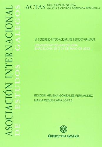 9788484852667: (G).MULLERES EN GALICIA.ACTAS VIII CONGRESO INT.ESTUDIOS GAL