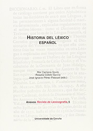 Historia del léxico español Anexos de REVISTA DE LEXICOGRAFIA, 5.: CAMPOS SOUTO,M./...