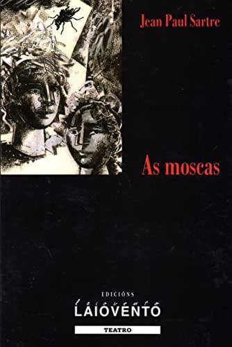 9788484871446: As moscas