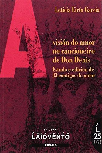 9788484872757: A visión do amor no cancioneiro de don denis