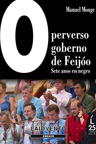 9788484873273: O Perverso Goberno De Feijóo