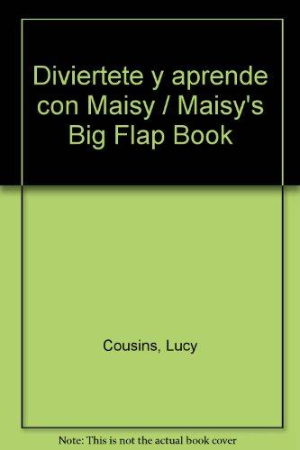 9788484880189: Diviertete y aprende con Maisy / Maisy's Big Flap Book (Spanish Edition)