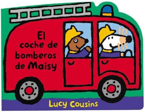 9788484880448: El conche de bomberos de Maisy / Maisy's Fire Truck (Spanish Edition)