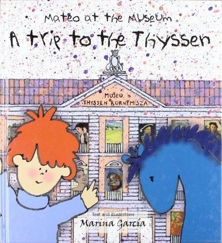 Mateo at the Museum-- a trip to the Thyssen: Marina García Gurevich