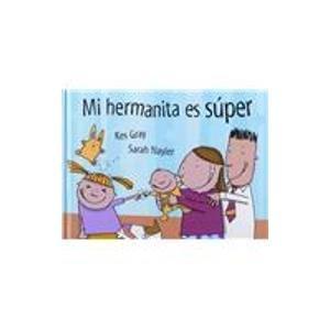 9788484881254: Mi hermanita es súper (MIRA Y APRENDE)