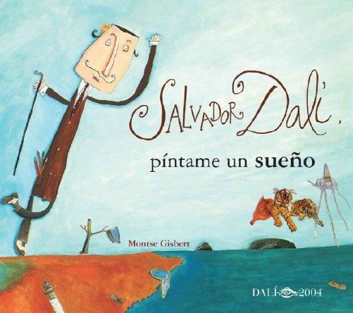 9788484881278: Salvador Dalí, píntame un sueño (MIRA Y APRENDE)