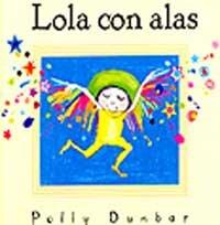 9788484881520: Lola con alas y colores (MIRA Y APRENDE)