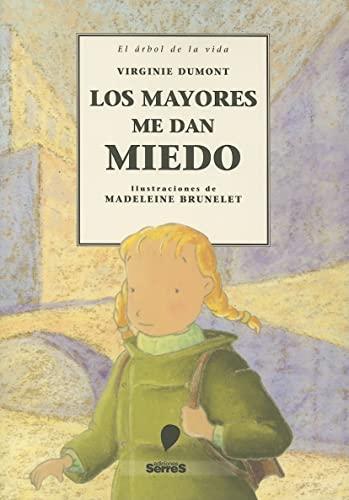 9788484881643: Los Mayores Me Dan Miedo (Spanish Edition)