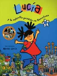 9788484881858: Lucía y la estrella perdida de Barcelona (MIRA Y APRENDE)
