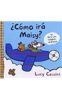 9788484881896: Como ira Maisy / How Will You Get There, Maisy? (Spanish Edition)