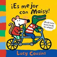 Es mejor con Maisy! / More Fun with Maisy! (Spanish Edition) (8484882322) by Cousins, Lucy; Cabal, Belen
