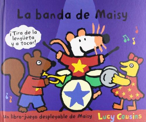 9788484882527: La banda de Maisy