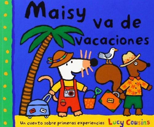 9788484882572: Maisy va de vacaciones (OTROS INFANTIL)