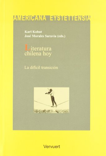 9788484890607: Literatura chilena hoy (Spanish Edition)