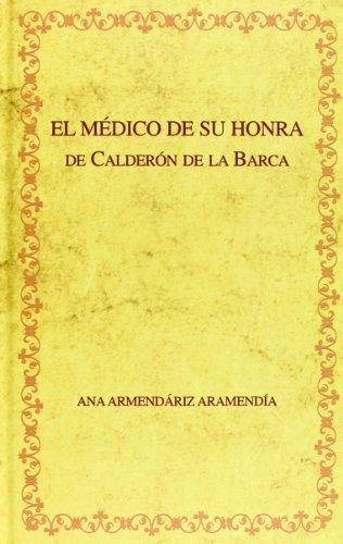 Edición crítica de El médico de su: Ana Armendáriz Aramendía