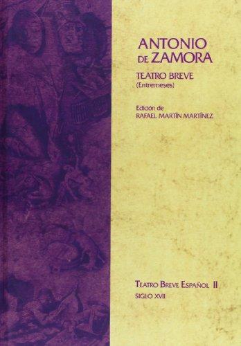 9788484891161: Teatro breve completo de Antonio de Zamora (Teatro breve español)