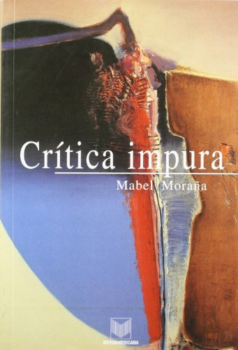 9788484891345: Crítica impura. Estudios de literatura y cultura latinoamericanas.