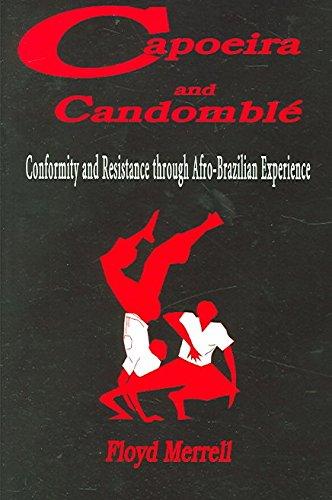9788484891789: Capoeira and candomble: conformityand resistance through afro-brazilian experience