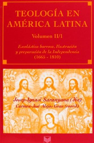 9788484891888: Teología en América Latina. Vol. II/1. Escolástica barroca, Ilustración y preparación de la Independencia .