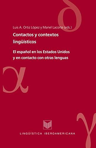Contactos y contextos linguisticos. El espanol en: L?pez, Luis A.