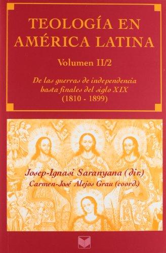 9788484893332: Teologia en America Latina II/2. De las guerras de independencia hasta finales del siglo XIX (1810-1899) (Spanish Edition)