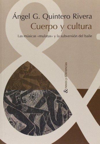 9788484894216: Cuerpo y cultura. Las musicas
