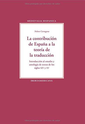 9788484894261: La contribución de España a la teoria de la traducción. (Medievalia Hispanica)