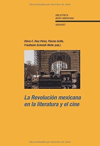 9788484894964: La Revolución mexicana en la literatura y el cine. (Spanish Edition)