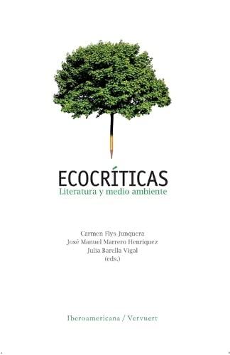 9788484895022: Ecocríticas. Literatura y medio ambiente.
