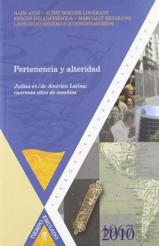 9788484895183: Pertenencia y alteridad. Judíos en/de América Latina: (Spanish Edition)