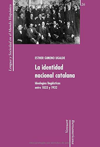 La identidad nacional catalana. Ideologías lingüísticas