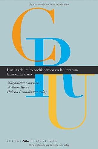 9788484895473: Huellas del mito prehispanico en la literatura (Spanish Edition)