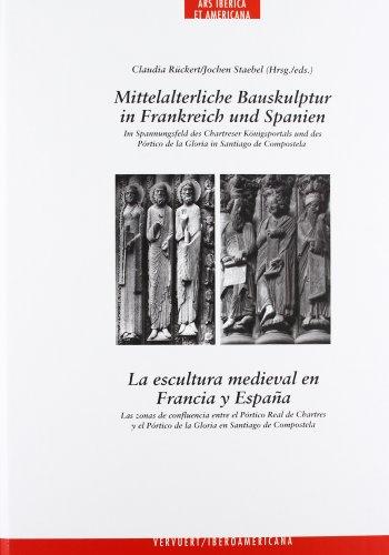La escultura medieval en Francia y España: las zonas de confluencia entre el Pórtico ...