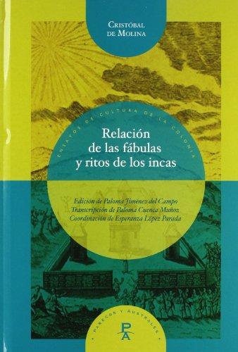 Relación de fábulas y ritos de incas.: MOLINA, Cristóbal de