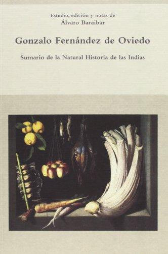 9788484895541: Sumario de la natural historia de las Indias (Biblioteca indiana)