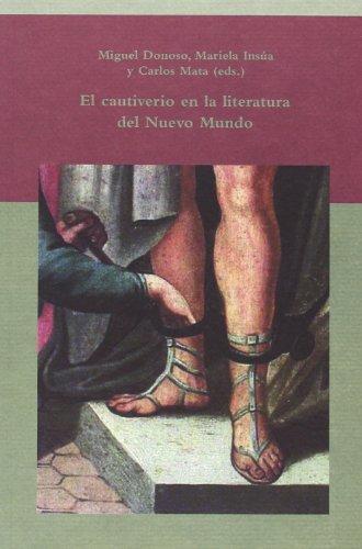 9788484895619: El cautiverio en la literatura del Nuevo Mundo (Spanish Edition)