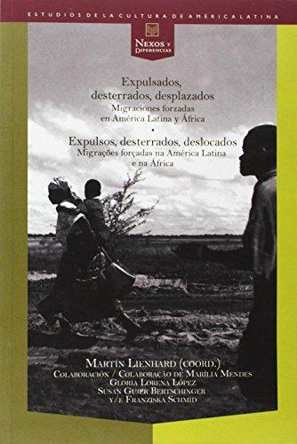 9788484895633: Expulsados, desterrados, desplazados. Migraciones forzadas en (Spanish Edition)