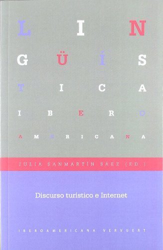 9788484896142: Discurso turístico e Internet (Lingüística iberoamericana)