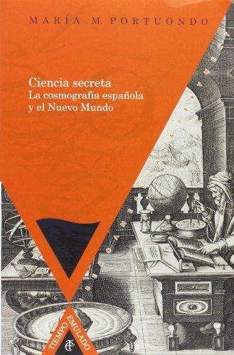 9788484896203: Ciencia secreta. La cosmografia espanola y el Nuevo Mundo. in the Andean Culture. Translation by Jane Miller, Silvia Gray (Spanish Edition)