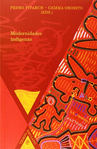 9788484896289: Modernidades indígenas. (Spanish Edition)