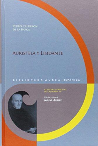 9788484896333: Auristela y Lisidante (Biblioteca áurea hispánica)